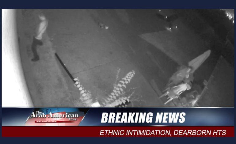 اتهام شخص من ديربورن هايتس بالترهيب العرقي لعائلة عربية أميركية